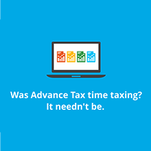 Infographic: Was Advance Tax Time Taxing? It Needn't Be.