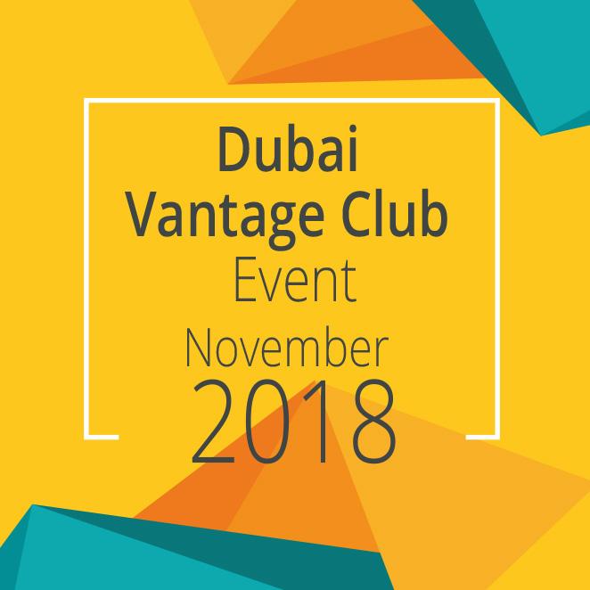 Dubai Vantage Club Event, November 2018
